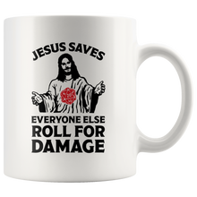 Load image into Gallery viewer, Jesus Saves Everyone Else Roll For Damage