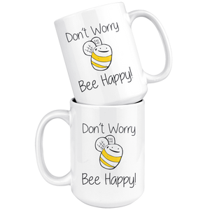 Don't Worry Bee Be Happy