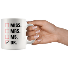 Load image into Gallery viewer, Miss Mrs. Ms. Dr. Doctor