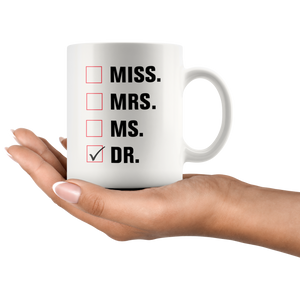 Miss Mrs. Ms. Dr. Doctor