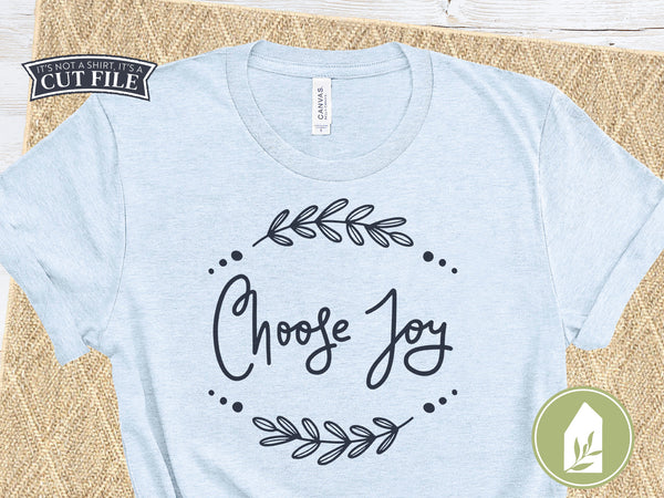 Choose Joy Handlettered SVG Files, T-Shirt Cutting Files