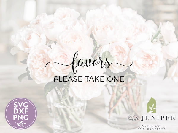 Favors Please Take One SVG Files, Wedding Cutting Files, Camellia Collection