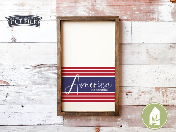 America The Beautiful SVG Files, Patriotic Cutting Files