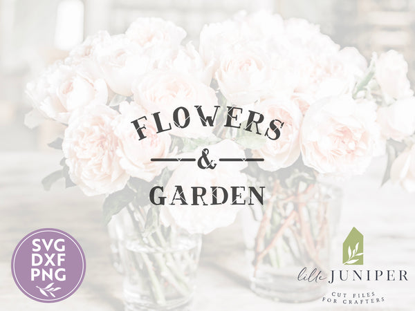 Flowers and Garden SVG Files, Digital Cut Files