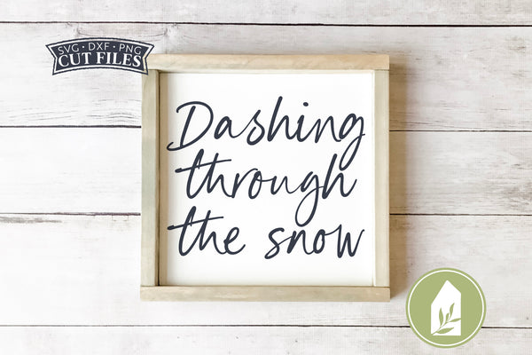 Dashing Through The Snow SVG Files, Farmhouse Christmas SVG