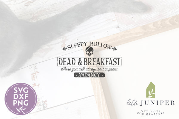 Dead and Breakfast SVG Files, Farmhouse Halloween SVG