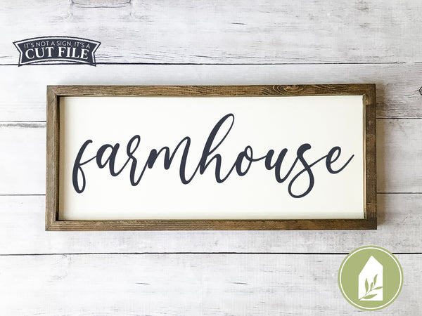Farmhouse SVG Files, Wood Sign Cutting Files