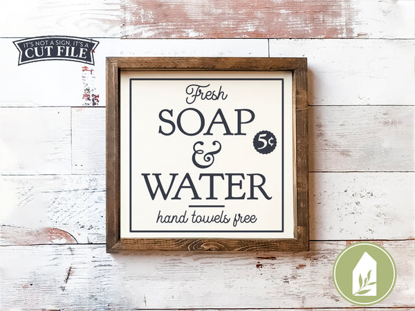 Fresh Soap and Water SVG, Vintage Style Bathroom Cut Files