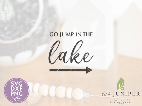 Go Jump In The Lake SVG Files, Digital Cut Files
