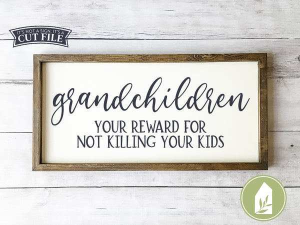 Grandchildren SVG Files, Funny Mother's Day Cutting Files