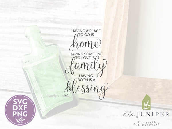 Having a Place to Go Is Home Farmhouse SVG Files