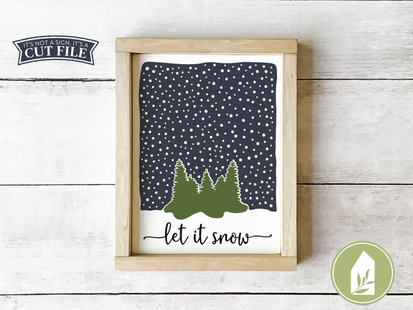 Let It Snow SVG Files, Farmhouse Christmas Cutting Files