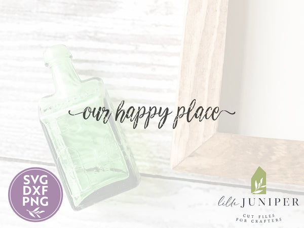 This is Our Happy Place, Farmhouse SVG Files