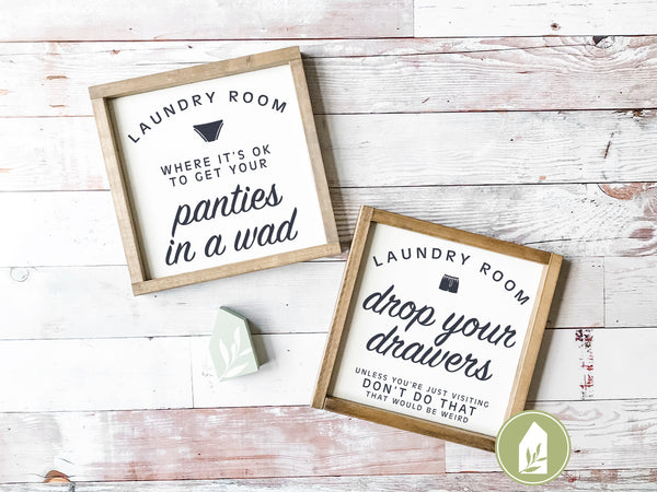 Laundry Room Where It's Ok To Get Your Panties in a Wad SVG Files