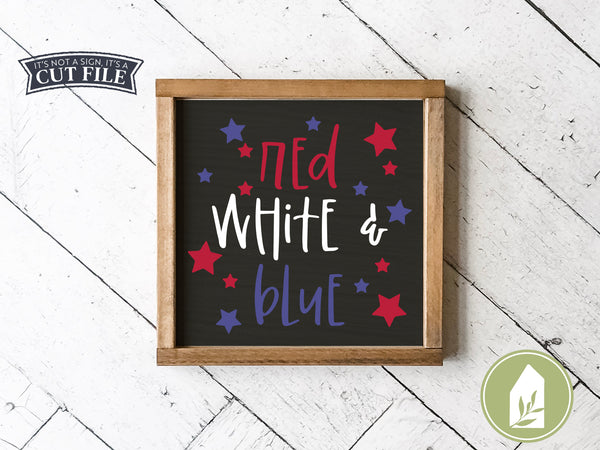 Red White & Blue SVG Files, Patriotic Cutting Files
