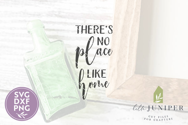 There's No Place Like Home SVG Files, Farmhouse Cut Files