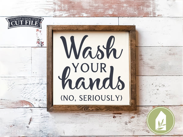 Wash Your Hands SVG Files, Bathroom Cut Files