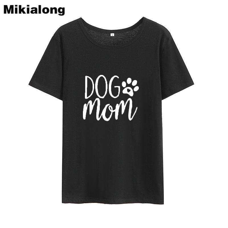 Dog Mom Funny Tshirt Women