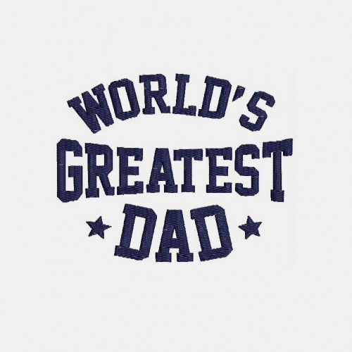 World's Greatest Dad Machine Embroidery Designs Dad Gift