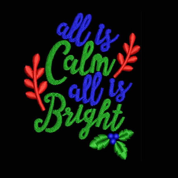 All Is Calm All is Bright Machine Embroidery Designs 1059