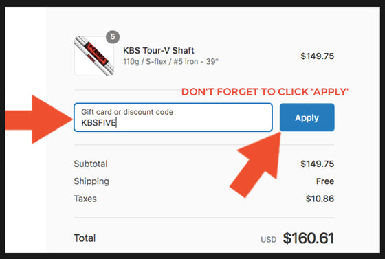 5f5cc4f2fe1a IMPORTANT: All items (5 or more KBS Shafts) must be added to your Cart. All  conditions must be met before the discount will be applied at Checkout.