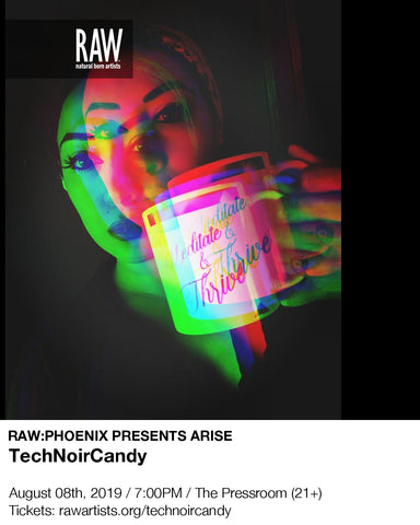 RAW Artist Showcase PHX ARISE