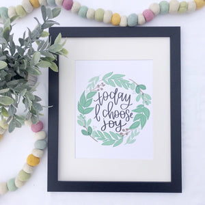 Today I Choose Joy Wreath Art Print