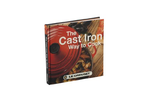 Le Creuset Cast Iron Way to Cook Cookbook-2nd Edition - Einhorn Homewares