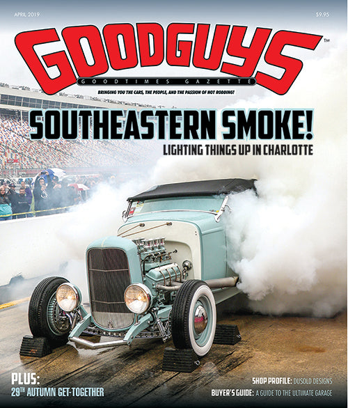 April 2019 Goodguys Goodtimes Gazette