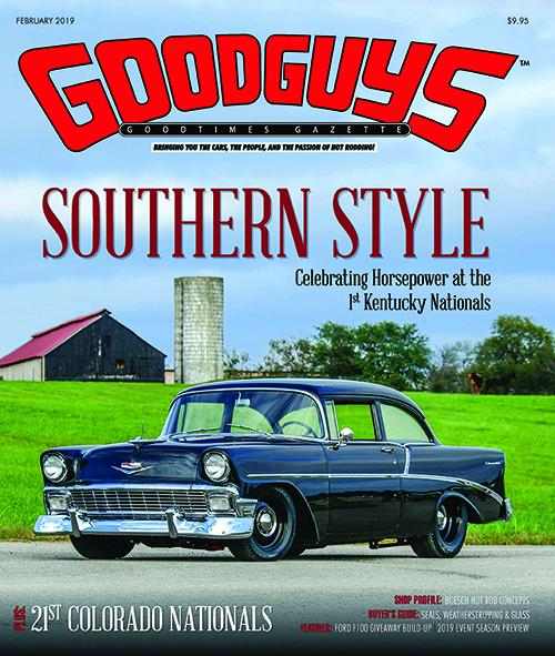 February 2019 Goodguys Goodtimes Gazette