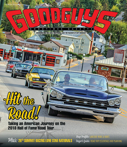 March 2019 Goodguys Goodtimes Gazette