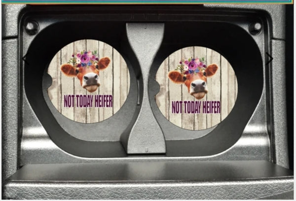 Not Today Heifer Car Coaster