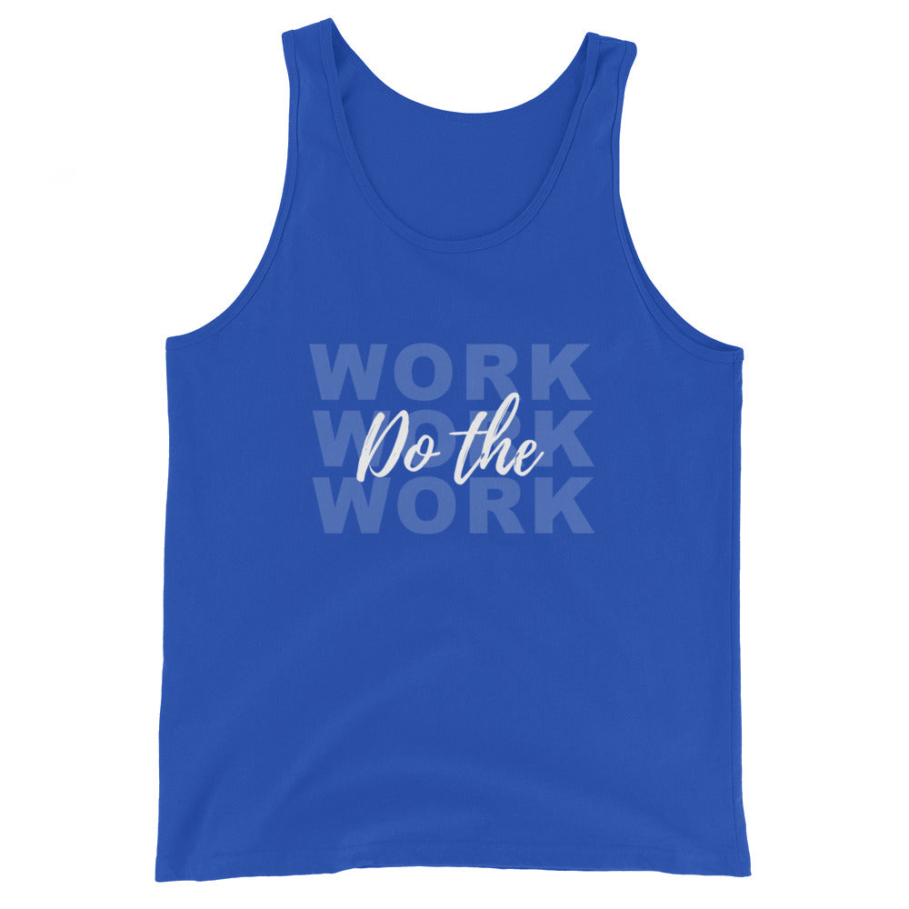 Do The Work Unisex Tank Top