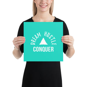 Dream Hustle Conquer Teal Premium Poster