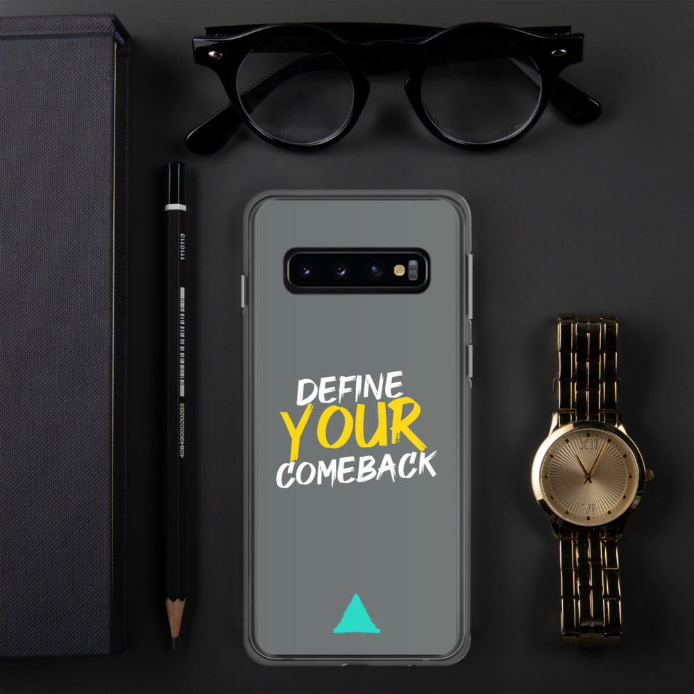 Define Your Comeback Dark Grey Samsung Case