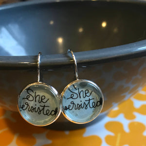 Feminist She Persisted cabochon earrings- 16mm