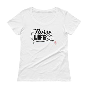 """Nurse Life"" Ladies' Scoopneck T-Shirt"