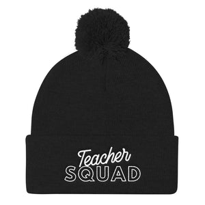 """Teacher Squad"" Pom Pom Knit Cap"