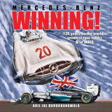 Mercedes-Benz WINNING! 120 years on the world's greatest race tracks & in India