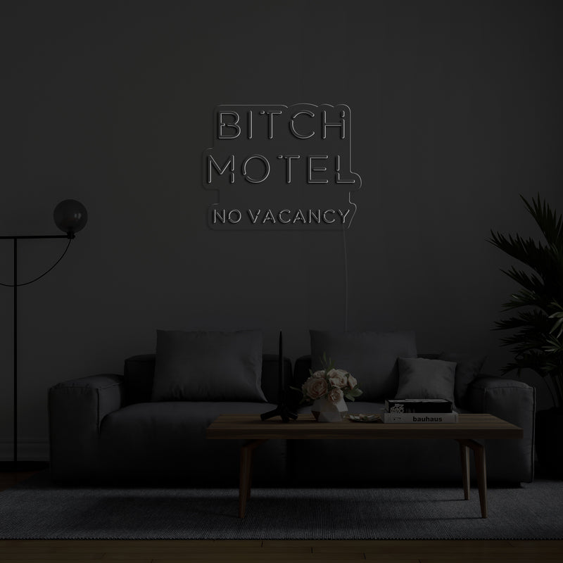 'Bitch Motel' LED Neon Sign
