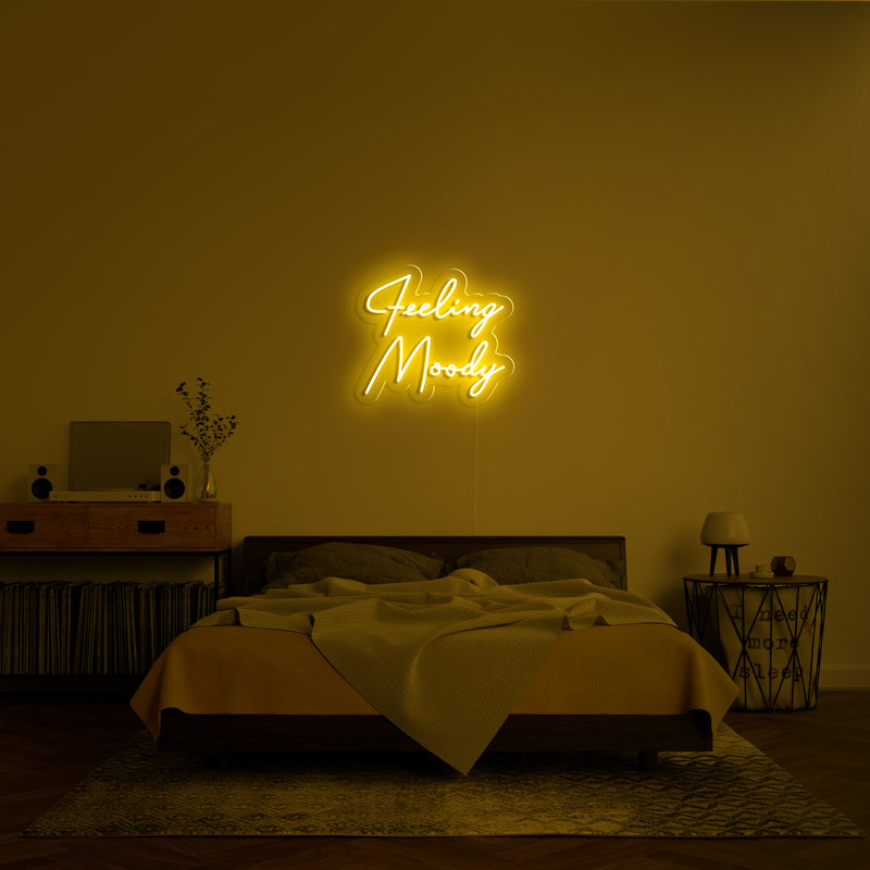 'Feeling Moody' Neon Sign