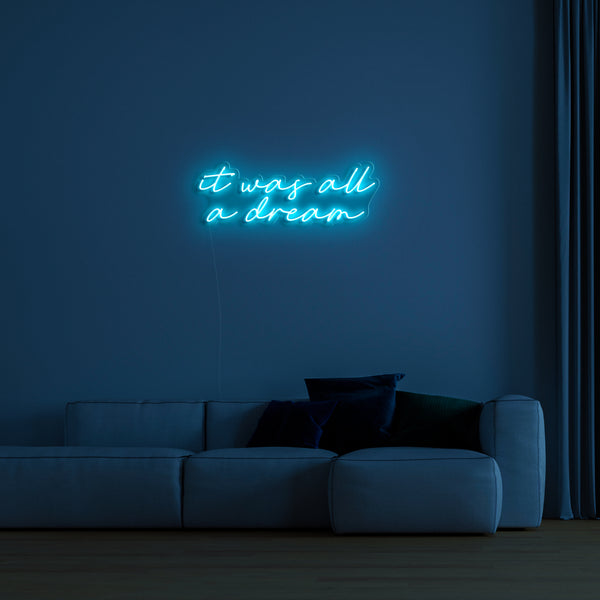 'It Was All A Dream' Neon Sign-Neon Beach