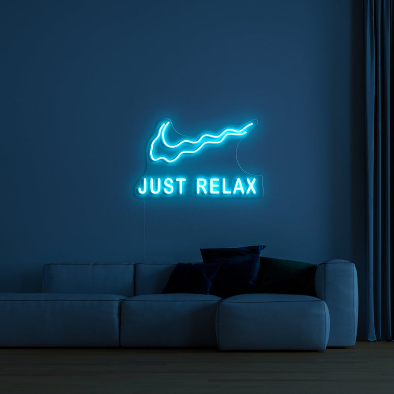 'Just Relax' LED Neon Sign