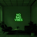 'No Bad Vibes' LED Neon Sign
