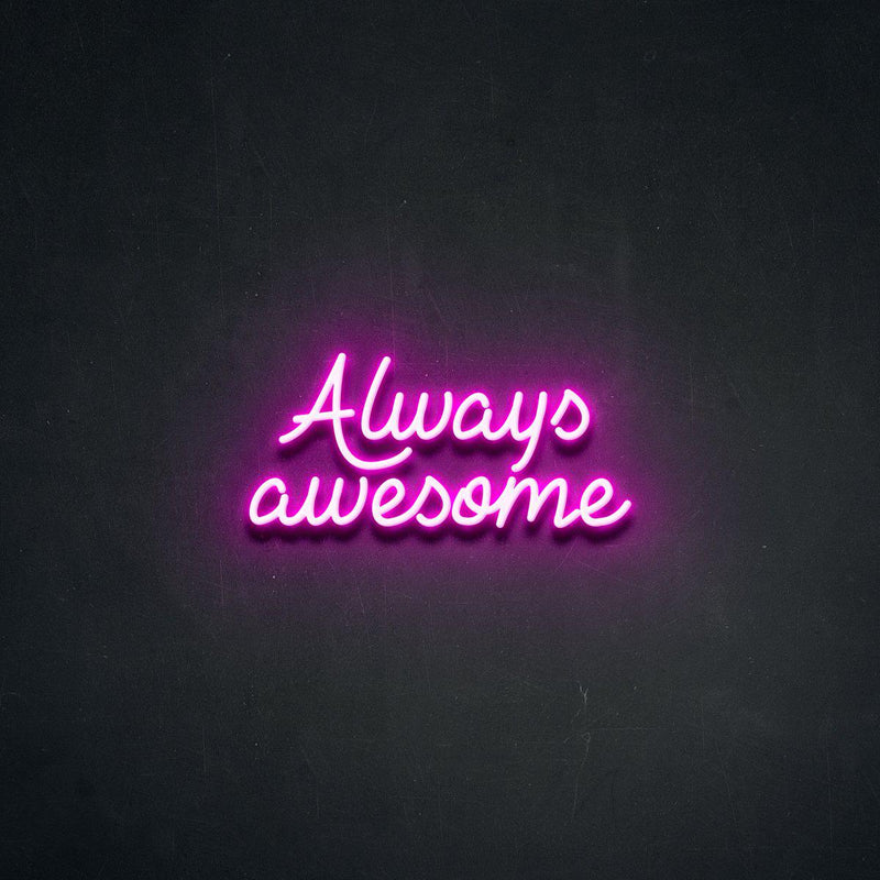 AlwaysAwesome-Neon Beach