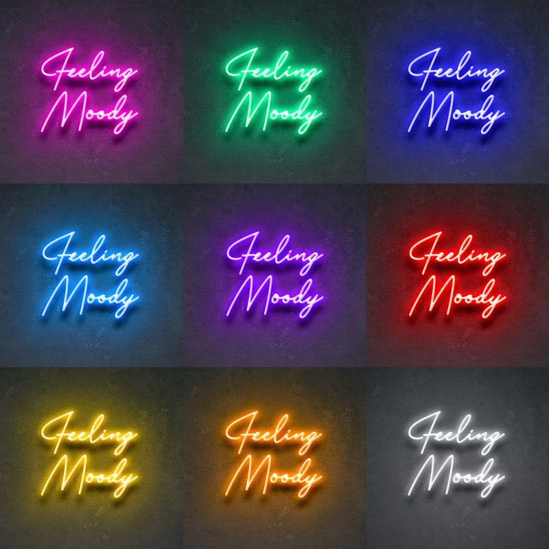 'Feeling Moody' Neon Sign-Neon Beach