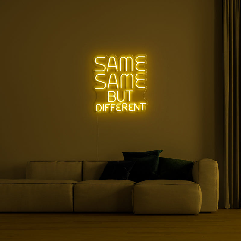 'Same same but different' LED Neon Sign