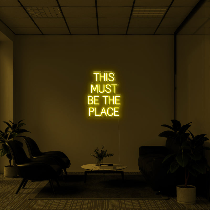 'THIS MUST BE THE PLACE' LED Neon Sign