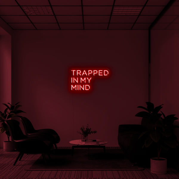 'Trapped In My Mind' LED Neon Sign