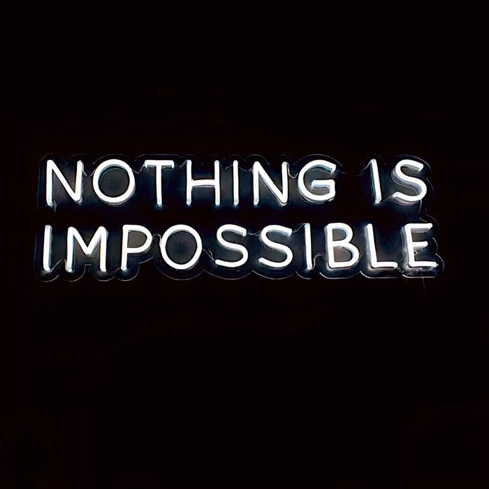 'Nothing Is Impossible' Neon Sign